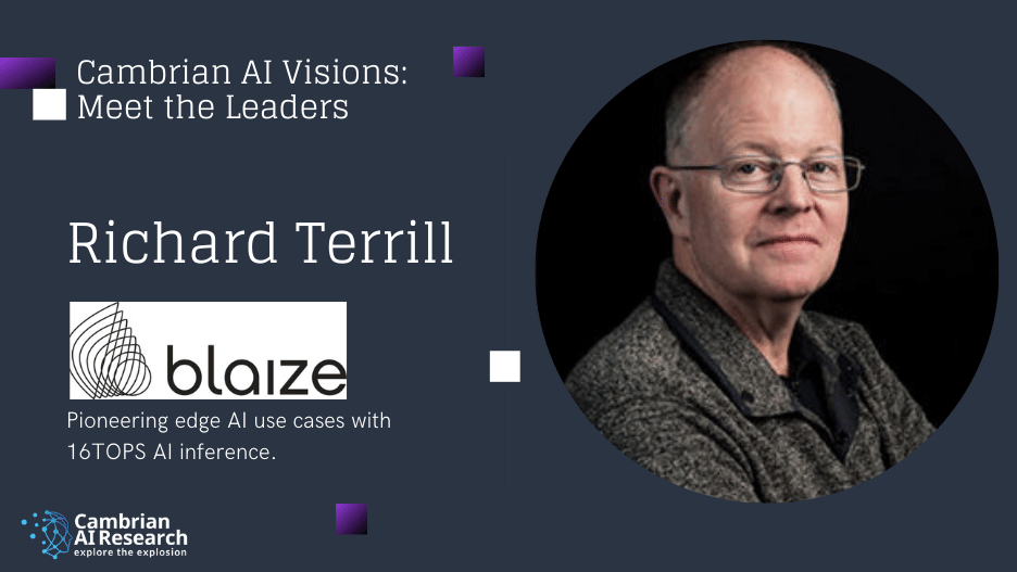 Interview with Richard Terrill of Blaize