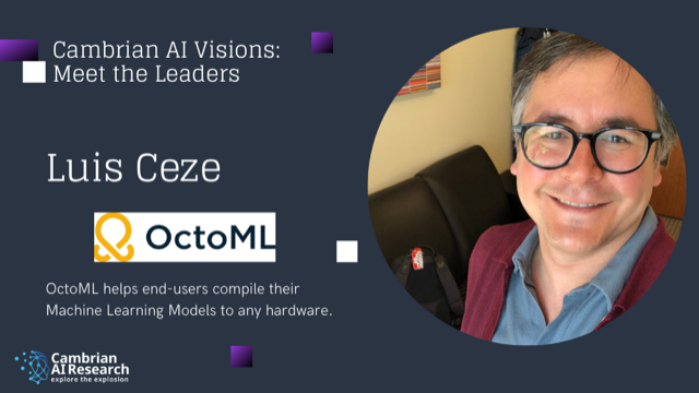 Interview with Luis Ceze, CEO of OctoML